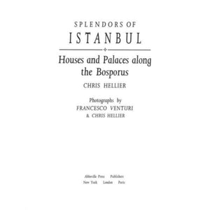'Splendors of Istanbul: Houses and Palaces Along the Bosporus'