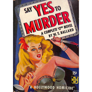 Say Yes To Murder