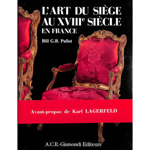 L'Art Du Siege Au XVIII Siecle En France