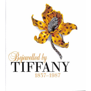 Bejewelled By Tiffany 1837-1987