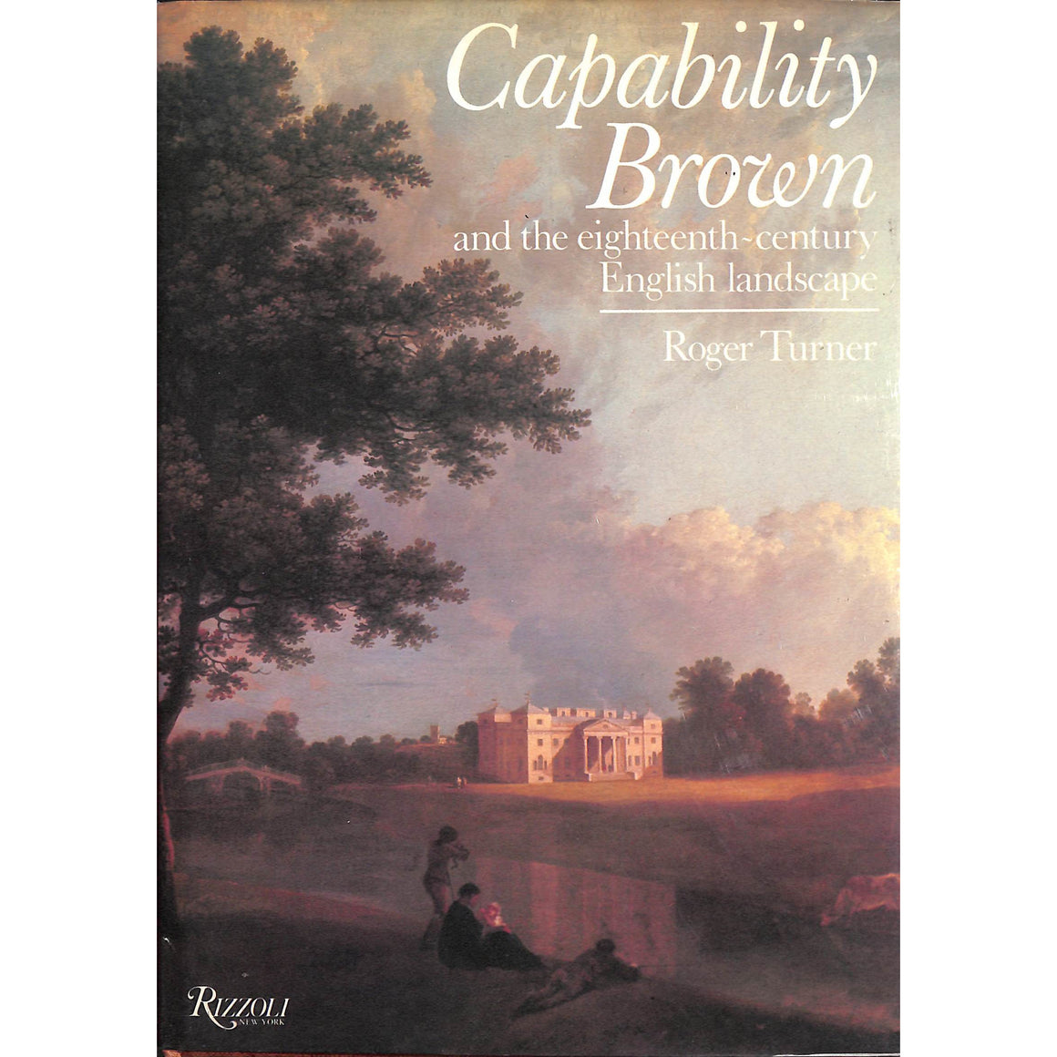 Capability Brown and the Eighteenth-Century English Landscape