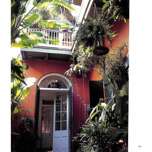 The Secret Gardens of the Vieux Carre