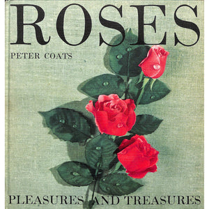 Roses: Pleasures and Treasures