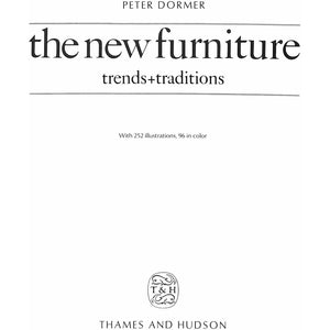 The New Furniture: Trends and Traditions