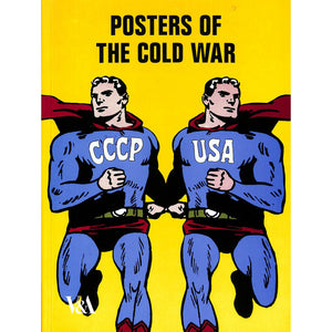 Posters of The Cold War