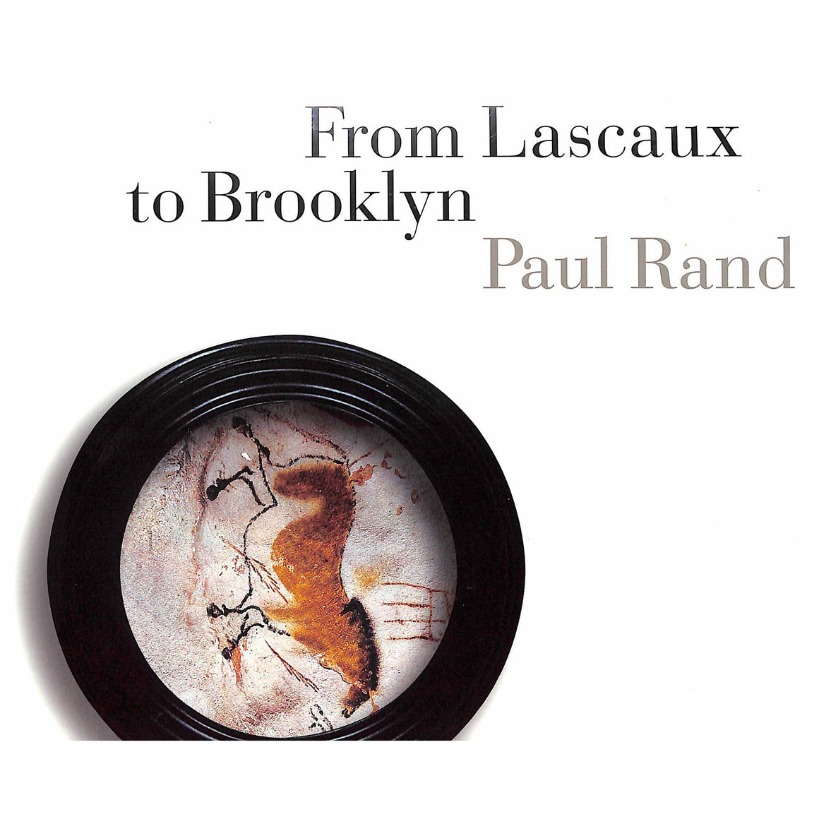 From Lascaux to Brooklyn
