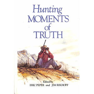 Hunting Moments of Truth