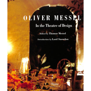 Oliver Messel In the Theatre of Design