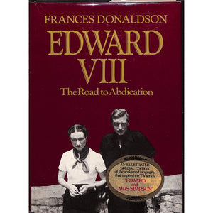 Edward VIII: The Road to Abdication