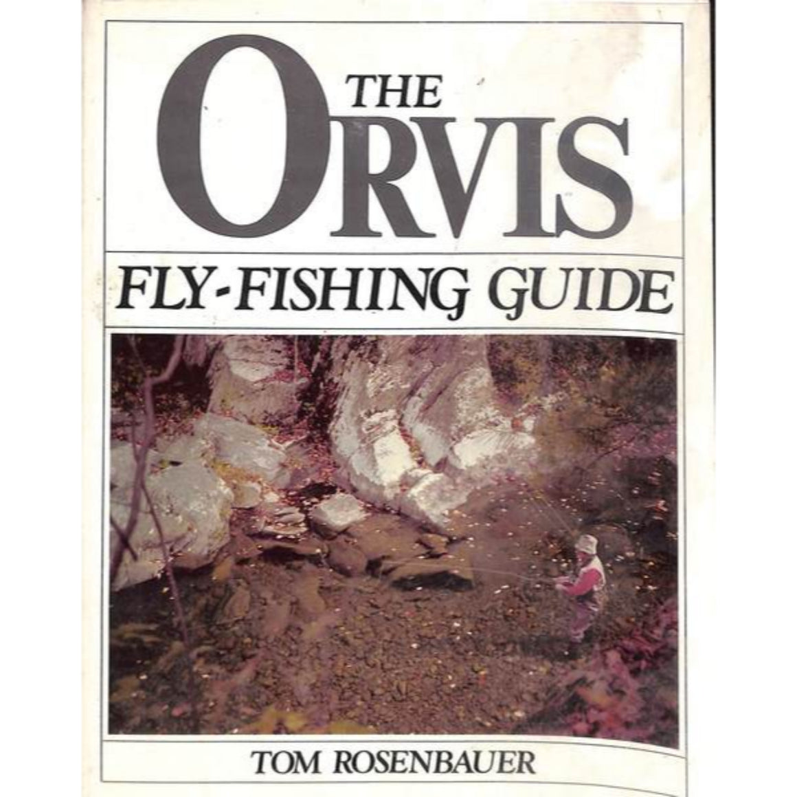 'The Orvis Fly-Fishing Guide' 1984