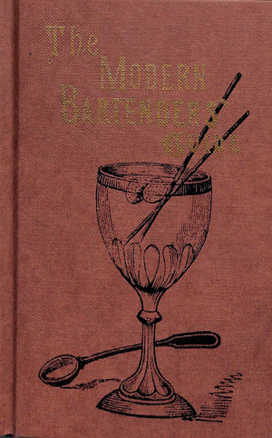 """The Modern Bartenders' Guide"" 2008"