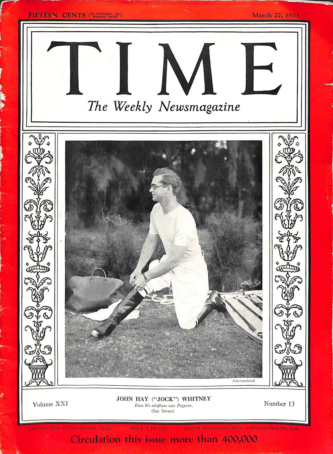"Time Magazine w/ John Hay (""Jock"") Whitney March 27, 1933"