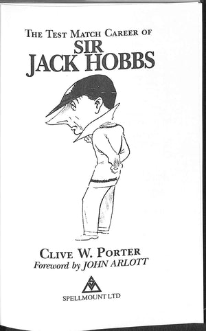 'The Test Match Career of Sir Jack Hobbs'