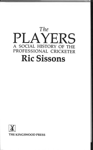 'The Players: A Social History of the Professional Cricketer'