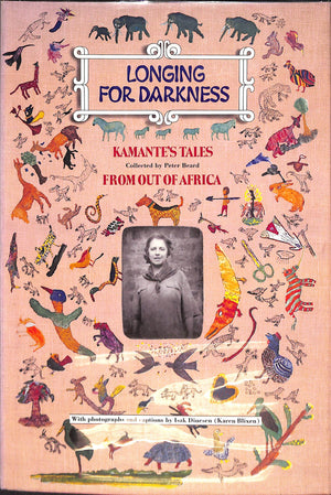"""Longing for Darkness: Kamante's Tales From Out of Africa"" 1975 by Peter Beard"