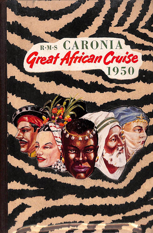 """R.M.S. Caronia Great African Cruise 1950"""
