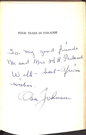 """Four Years in Paradise"" 1941 by Osa Johnson (Inscribed!) (Sold!)"
