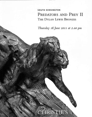 Christie's South Kensington 2011 'Predators and Prey II: The Dylan Lewis Bronzes'