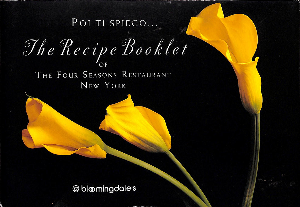 The Recipe Booklet of The Four Seasons Restaurant, New York