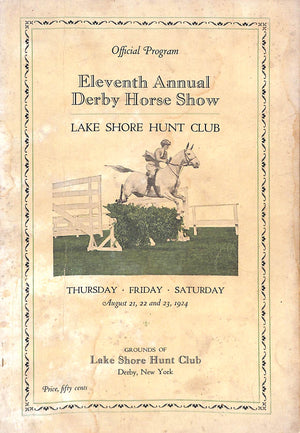 """Eleventh Annual Derby Horse Show Lake Shore Hunt Club"""