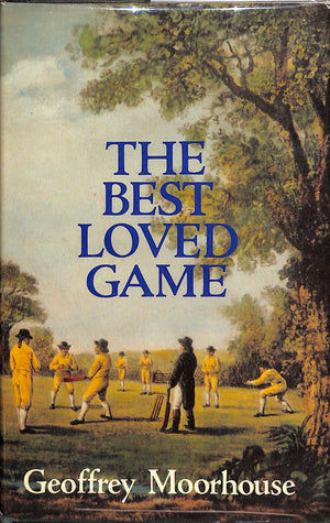 The Best-Loved Game: One Summer of English Cricket