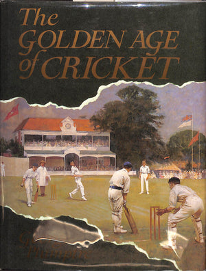 The Golden Age of Cricket