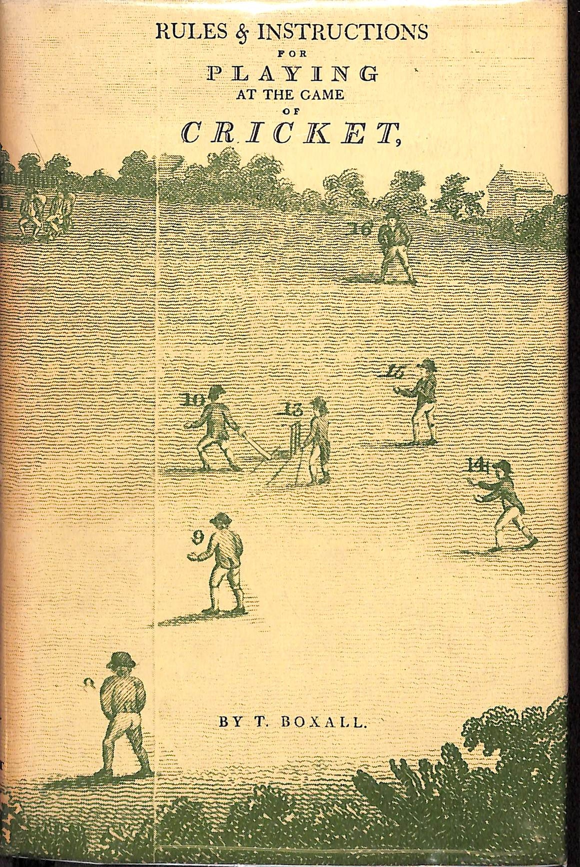Rules & Instructions for Playing at the Game of Cricket