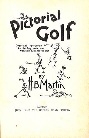 Pictorial Golf: Practical Instruction for the Beginner, and Valuable Hints for the Star
