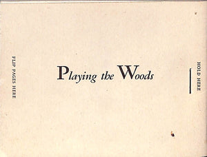 'Playing the Woods' Flipbook