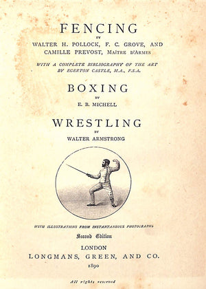 The Badminton Library of Sports and Pastimes: Fencing, Boxing, Wrestling