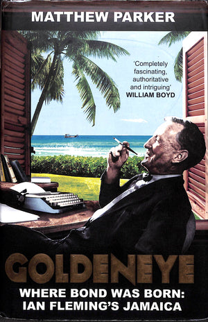 """Goldeneye: Where Bond Was Born: Ian Fleming's Jamaica"" 2014"