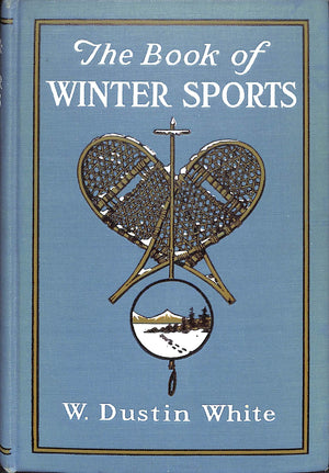 """The Book of Winter Sports"" by W. Dustin White"