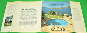 """A Wonderful Time An Intimate Portrait of The Good Life"" 1974 by Aarons, Slim (Sold!)"
