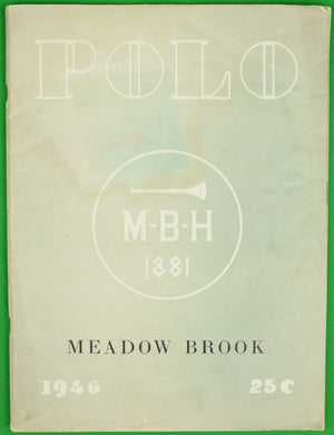 """Meadow Brook Polo 1946 Programme"""
