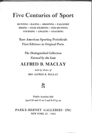 Five Centuries of Sport by Alfred B. Maclay