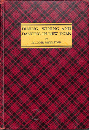 """Dining, Wining and Dancing in New York"" by Scudder Middleton"