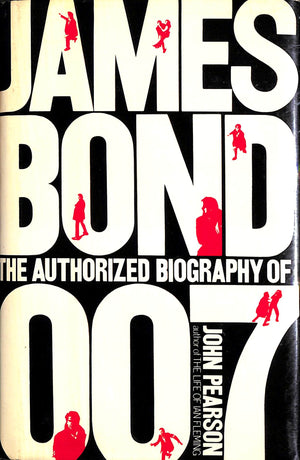 James Bond The Authorized Biography of 007
