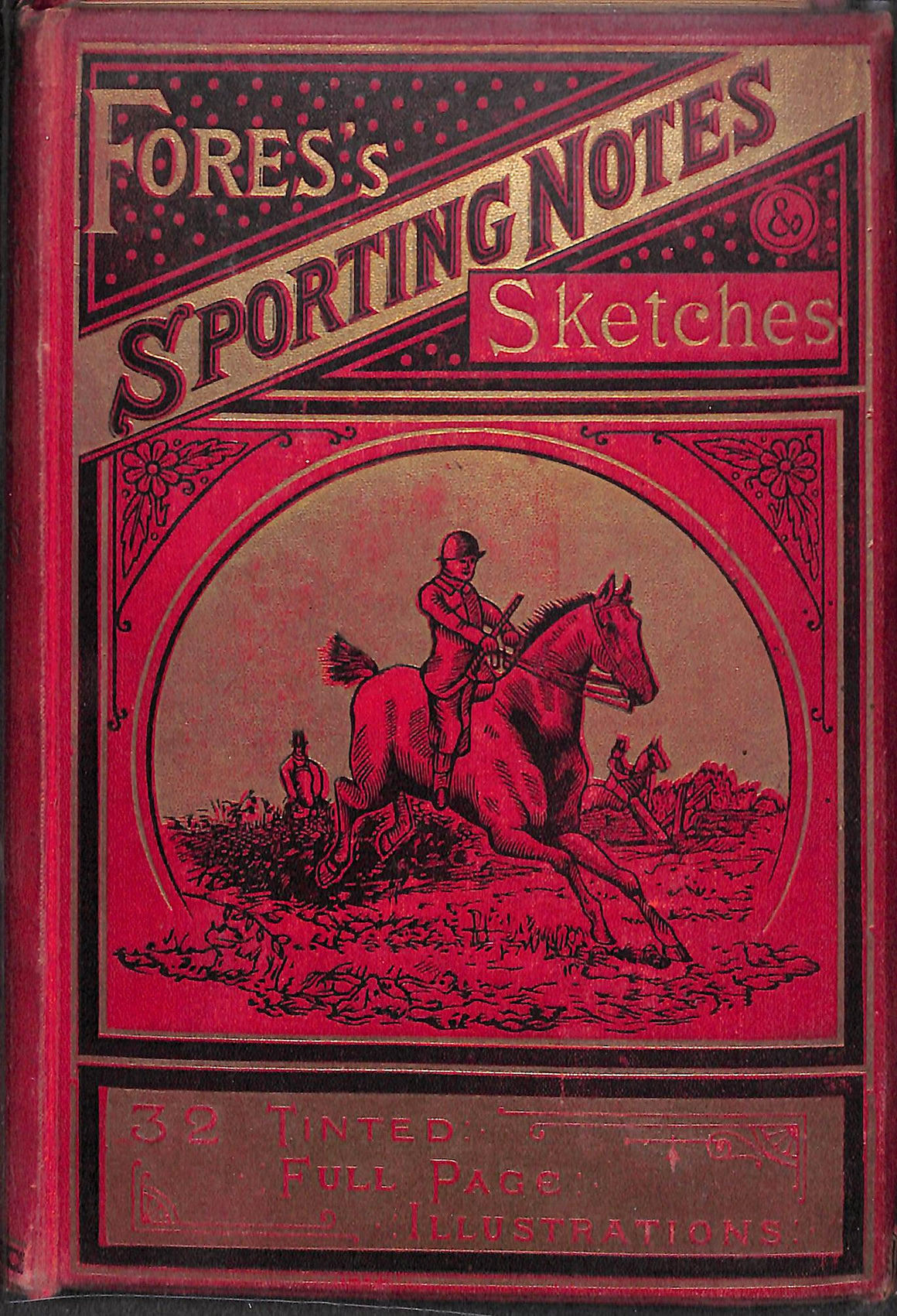 """Fores's Sporting Notes & Sketches Vol. IX 1892"""