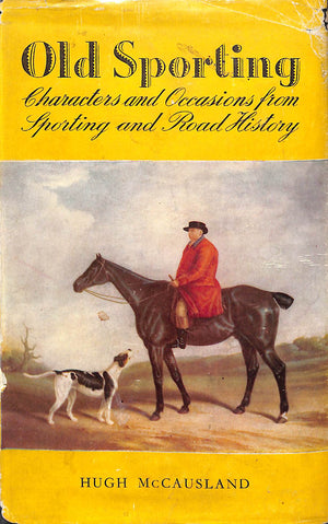 """Old Sporting: Characters and Occasions from Sporting and Road History"""
