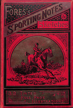 """Fores's Sporting Notes & Sketches Vol. XXIII 1906"""