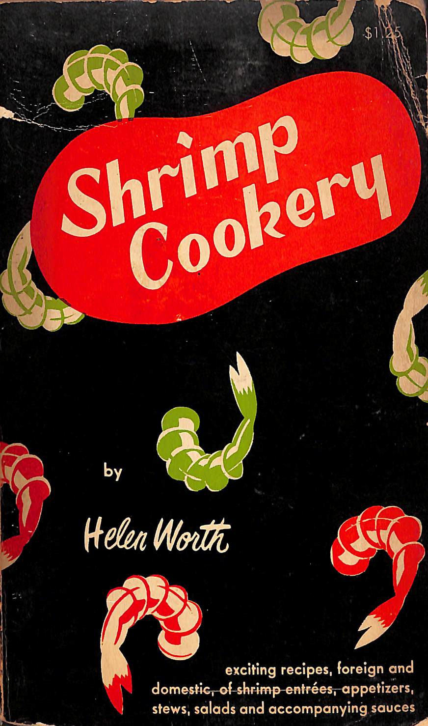 Shrimp Cookery: Over 100 Recipes