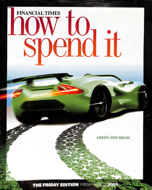 Financial Times: FT How to Spend It: Friday June 12 2009