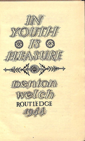 'In Youth is Pleasure' 1944 by Denton Welch