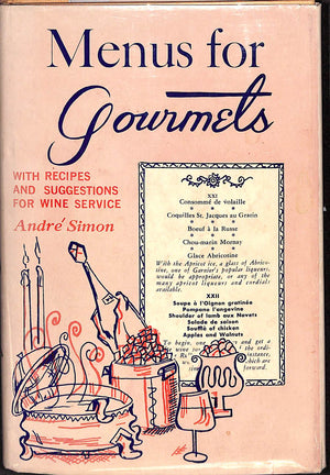 Menus for Gourmets: With Recipes and Suggestions for Wine Service