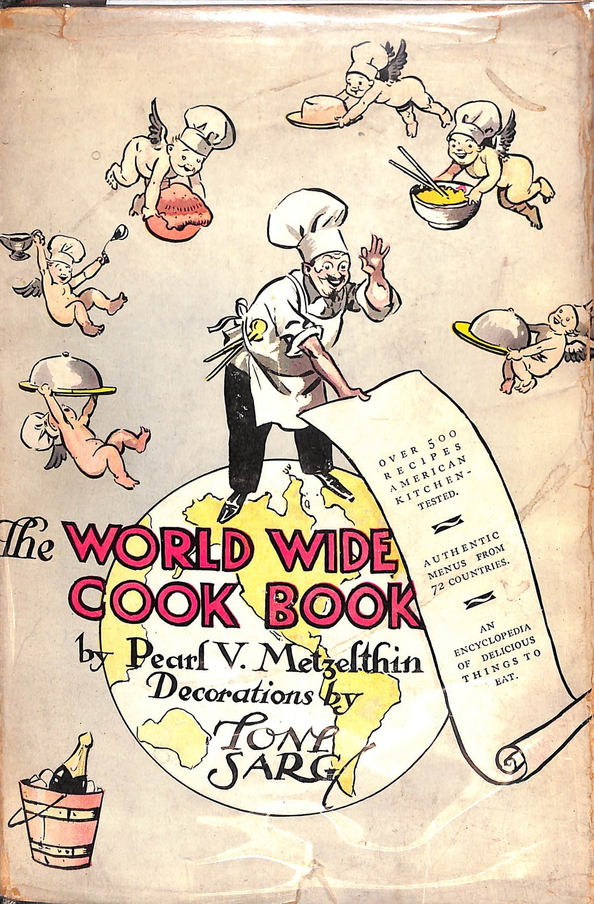 The World Wide Cook Book: Menus and Recipes of 75 Nations w/ Decorations by Tony Sarg