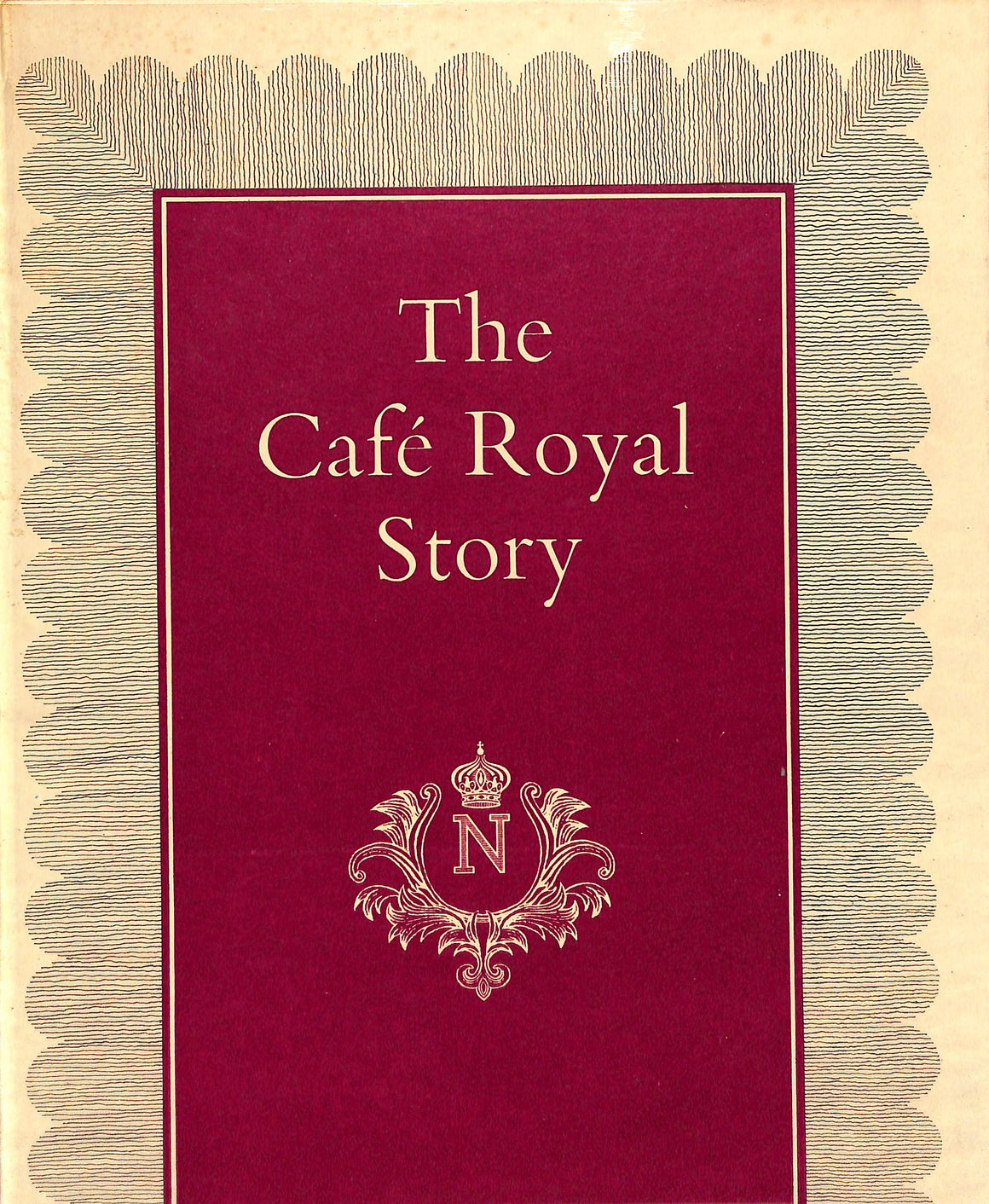 The Cafe Royal Story