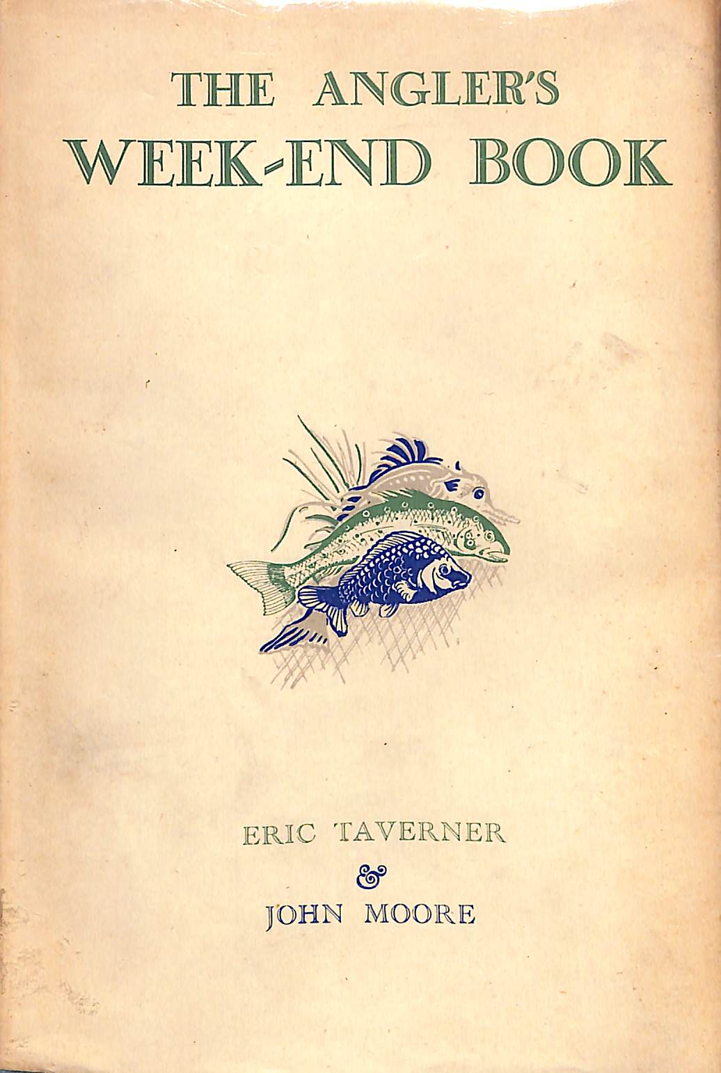 The Angler's Week-End Book