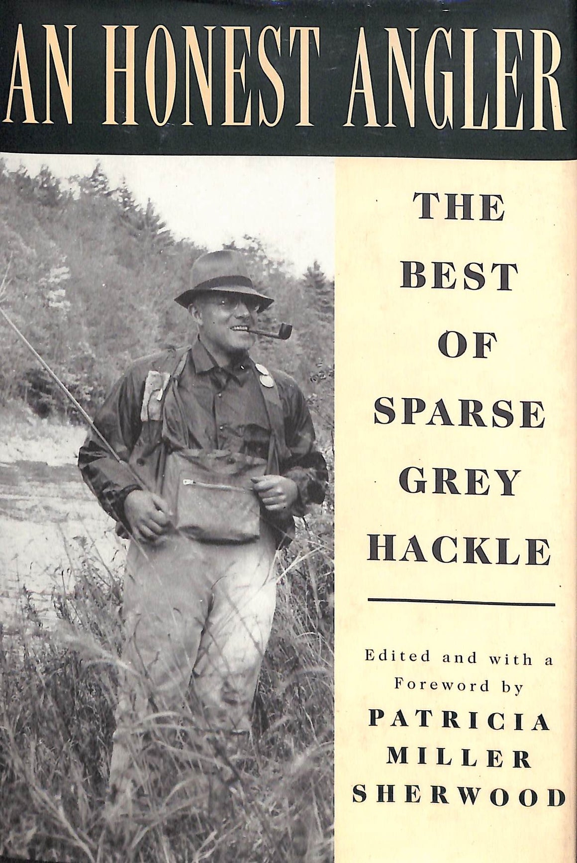 An Honest Angler: The Best of Sparse Grey Hackle
