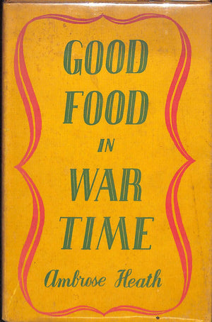 Good Food in Wartime