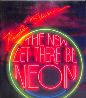 """The New Let There Be Neon"""